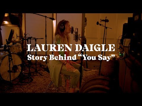 "Lauren Daigle - The Story Behind ""You Say"" Mp3"