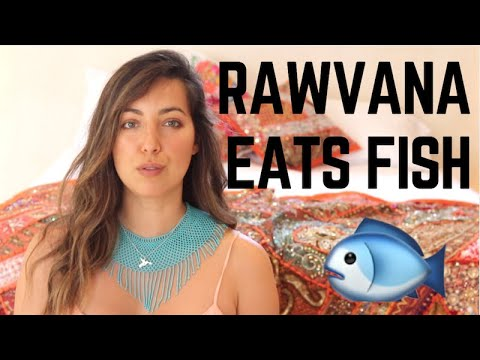 RAWVANA EATS FISH- IS BEING VEGAN DANGEROUS?