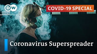 Superspreaders: How do they affect the coronavirus pandemic?   COVID19 Special