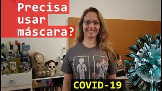 COVID-19 Precisa de máscara?