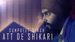 Att de Shikari  Sunpreet Singh