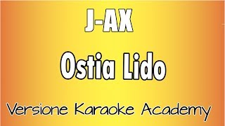 Karaoke Italiano    J AX   Ostia Lido
