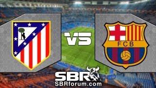 Atlético Madrid Vs FC Barcelona 2013 | Análisis De Apuestas | La Liga