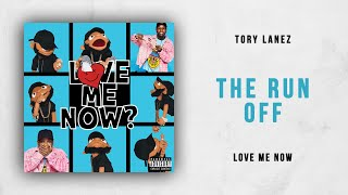 Tory Lanez   The Run Off (Love Me Now)