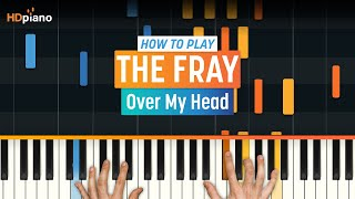 """Over My Head"" by The Fray 