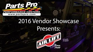 2016 Parts Pro Vendor Showcase presents: Air Lift