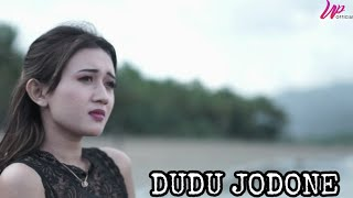 Dudu jodone - Willa pamada [Official] video