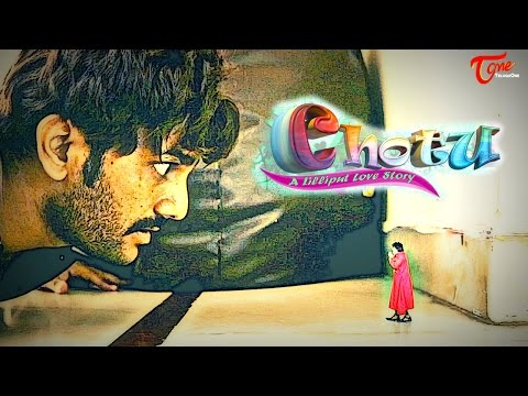 CHOTU | A Lilliput Love Story | An Independent Film  | Directed by Surya Chandra  #ShortFilms