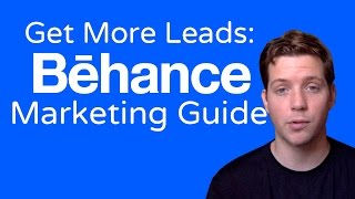 Behance 101 - How To Post, What To Post And Where To Promote For Maximum Leads