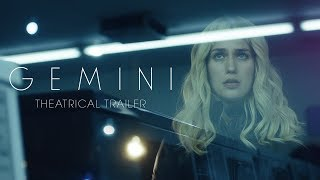 Trailer of Gemini (2018)