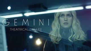 Gemini (2017) Video