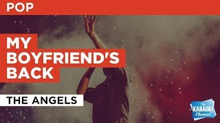My Boyfriend's Back in the style of The Angels | Karaoke with Lyrics
