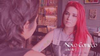 Além de Alice - SO2E1 - Novo Começo  | Websérie LGBT - Video Youtube