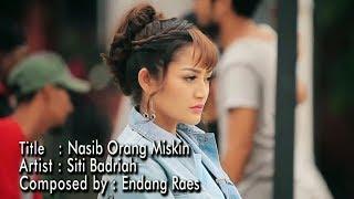 Gambar cover Top Dj Lagu Baru Siti Badriah - Nasib Orang Miskin - Lyric