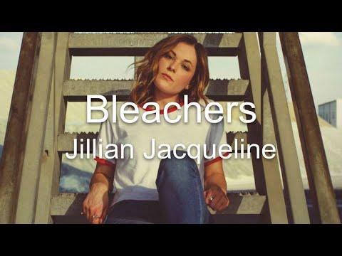 Bleachers - Jillian Jacqueline (Lyrics)