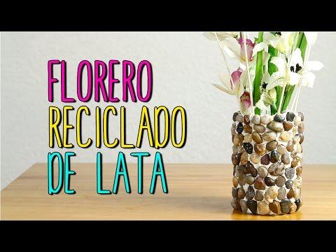 Florero Reciclado De Lata Manualidades Faciles Y Bonitas Diy