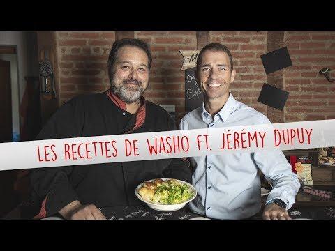 LES RECETTES DE WASHO ÉPISODE 1 ft. Jérémy Dupuy