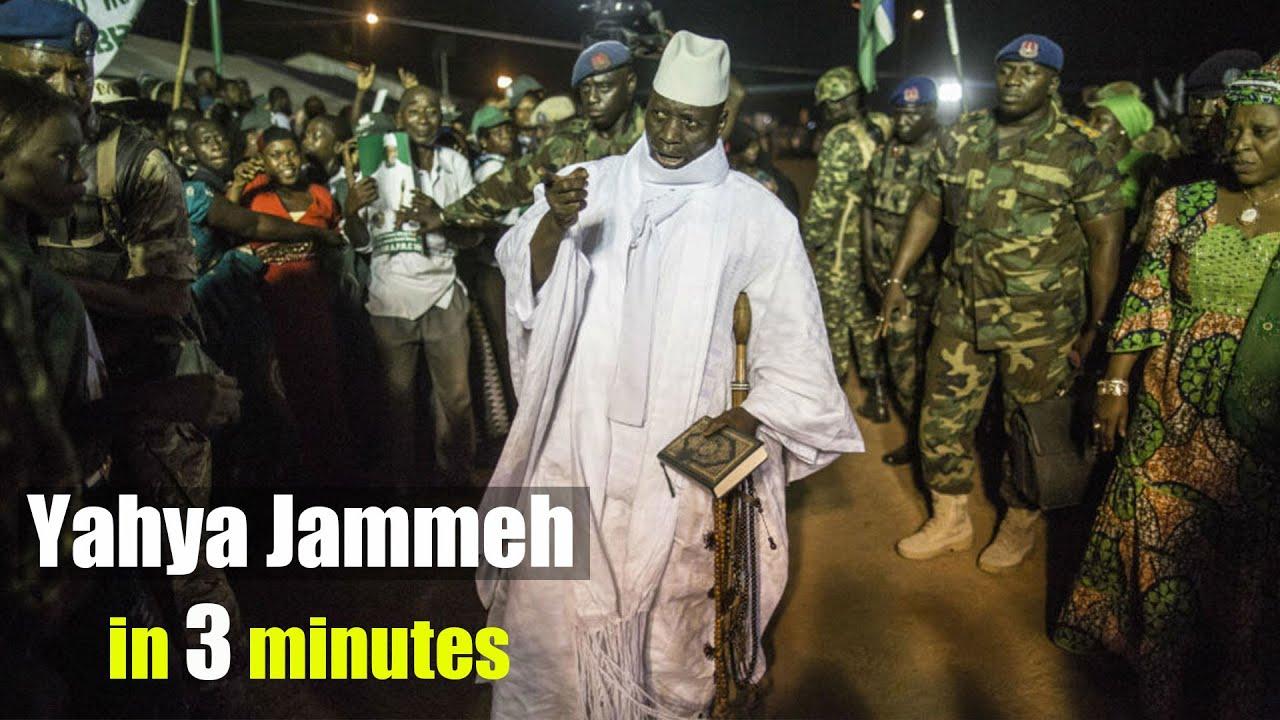 Yahya Jammeh in 3 Minutes