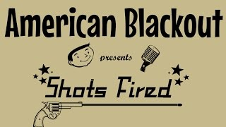 American Blackout - Shots Fired (Official Video)