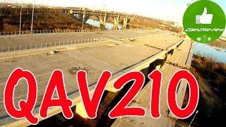 ✔ Гоночный Квадрокоптер QAV210 - Локация Мост!