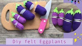 Felt Food Series 3# Cut Eggplant Tutorials