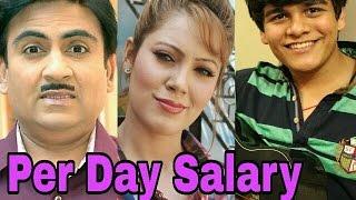 Taarak Mehta Ka Ooltah Chashma Actors Per Day Salary | Jethalal | Daya | Babita | Tapu |