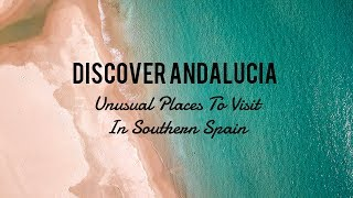 Discover Andalucia • Drone Video