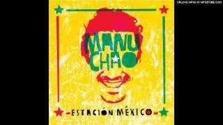 19.Por el Suelo - Manu Chao (Estación México)