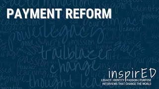 inspirED | Payment Reform