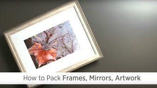 Poster image for How to Pack Frames, Mirrors and Artwork