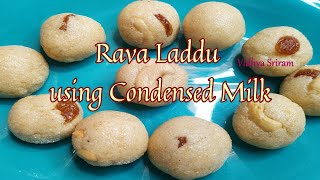 Rava Laddu Using Condensed Milk Semolina Laddu