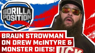 Braun Strowman on not being champion, new WWE contract, Drew McIntyre, a Monster's diet