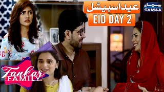 Fankar Family Eid Special Day 02 | SAMAA TV
