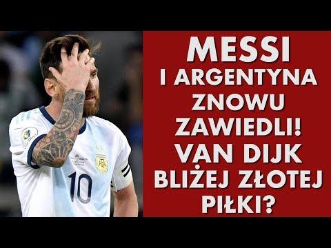MESSI i Argentyna znów zawiedli. Van Dijk bliżej Złotej Piłki?