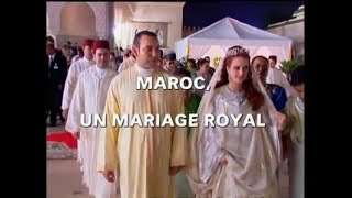 Dans les coulisses de ... - Mariage Royal au Maroc