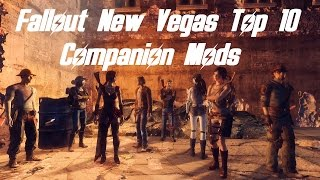 Fallout New Vegas - Top 10 Companion Mods