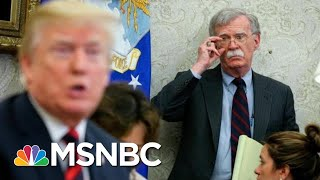 Why Won't John Bolton Go Public Now With What He Has On Trump? | The 11th Hour | MSNBC