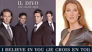 I Believe In You - IL Divo & Celine Dion