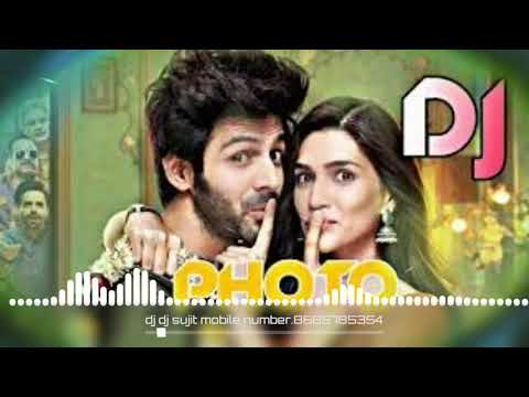 Download Me Dekhu Teri Photo Luka Chuppi New Remix Dj Dj India Video