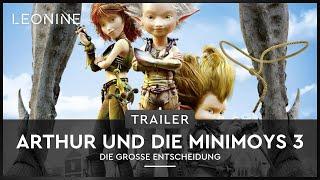 Arthur und die Minimoys 3 - Die große Entscheidung Film Trailer