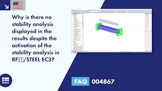 FAQ 004867 | Why is there no stability analysis displayed in the results despite the activation of the stability analysis in RF‑/STEEL EC3?