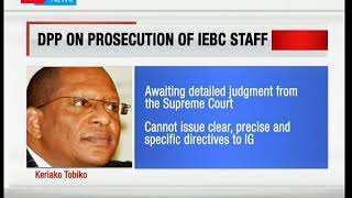 Keriako Tobiko responds to civil society groups' request to prosecute IEBC officials