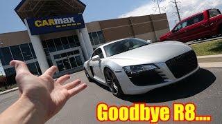 Finally SELLING my Audi R8!!