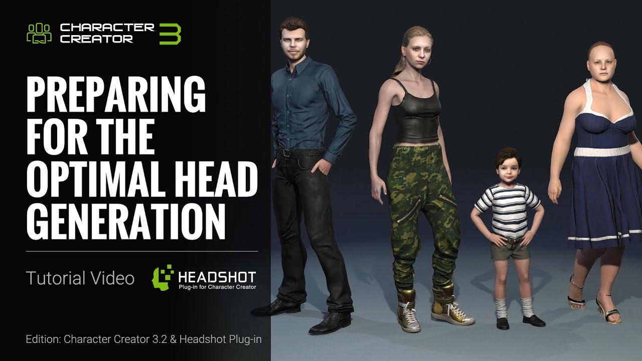 Headshot - Preparing for the Optimal Head Generation