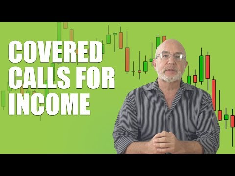 , title : 'Covered Calls for Income: How To Effectively Generate Consistent Monthly Income