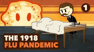 The 1918 Flu Pandemic - Emergence - Extra History - #1