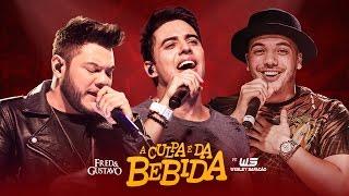Fred & Gustavo   A Culpa É Da Bebida Part. Wesley Safadão (Clipe Oficial)