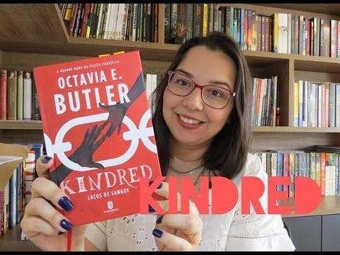 Kindred: Laços de Sangue de Octavia E. Butler| Editora Morro Branco| Leitura Mania