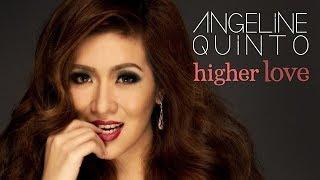 Angeline Quinto - Higher Love (Full Album)