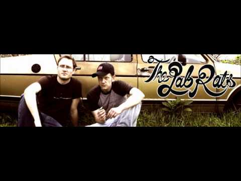 The Lab Rats - GYST (Get Your Shi* Together)